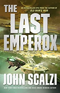 The Last Emperox (The Interdependency, #3)