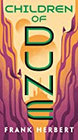 Children of Dune (Dune Chronicles, #3)