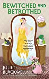 Bewitched and Betrothed (A Witchcraft Mystery #10)