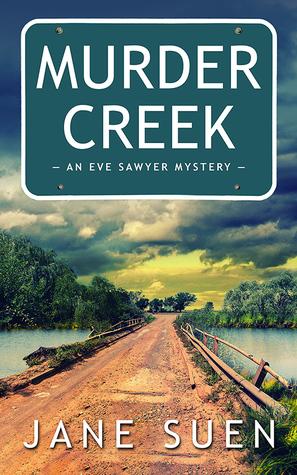 Murder Creek by Jane Suen