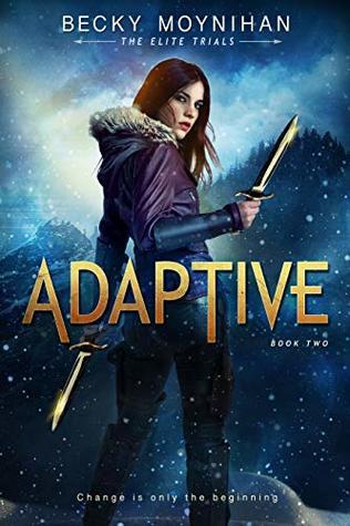 Adaptive (The Elite Trials #2)