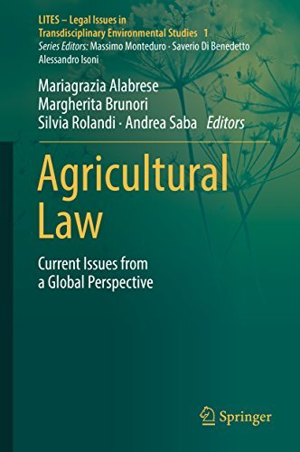 Agricultural Law Current Issues from a Global Perspective