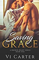 Saving Grace (A Broken Heart, #1)