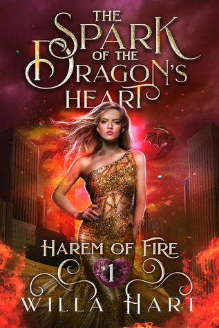 The Spark of the Dragon's Heart (Harem of Fire, #1)