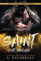 Saint – Der Heilige (Bostons Unterwelt 4)