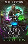 Absolution (Viridian Gate Online: The Alchemic Weaponeer, #2)