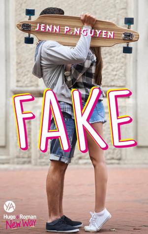 Fake by Jenn P. Nguyen