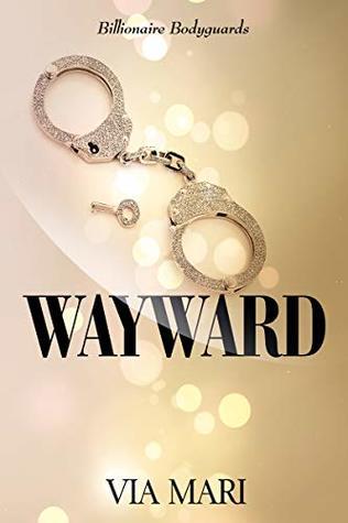 Wayward by Via Mari