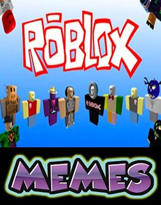 Memes Funniest Roblox Hilarious Funny Memes Comedy - roblox comedy games