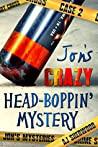 Jon's Crazy Head-Boppin' Mystery (Jon's Mysteries, #2)