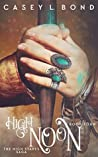 High Noon (The High Stakes Saga #4)