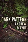 Dark Pattern (The Naturalist, #4)