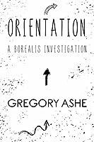 Orientation (Borealis Investigations)