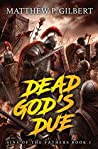 Dead God's Due (Sins of the Fathers #1)