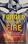 Forged Through Fire by Mark D. McDonough