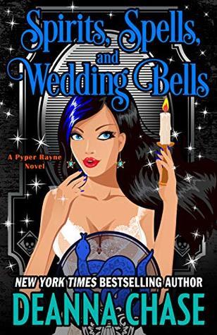 Spirits, Spells, and Wedding Bells (Pyper Rayne Book 5)