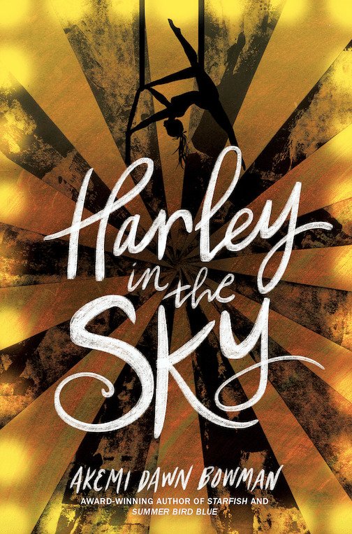 Harley in the Sky - Akemi Dawn Bowman