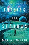 Chasing the Shadows (Sentinels of the Galaxy, #2)