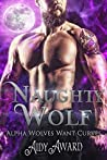 Naughty Wolf (Alpha Wolves Want Curves #2)