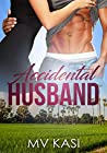 Accidental Husband: A Passionate Love Story