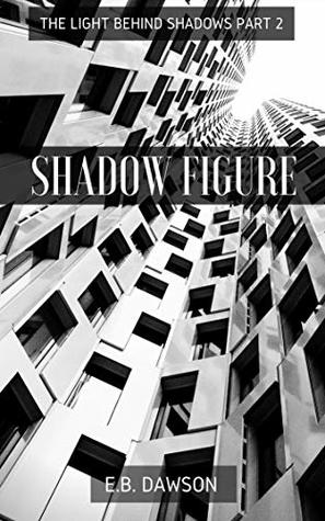 Shadow Figure by E.B. Dawson