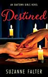 Destined (Oaktown Girls #3)