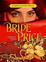 The Bride Price: A Historical Romance