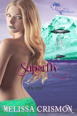 Superfly (MerSea series, #3)