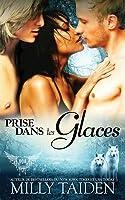 Prise Dans Les Glaces: Une Romance Paranormale