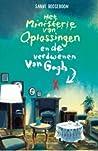 Het Ministerie van Oplossingen en de verdwenen Van Gogh (Het Ministerie van Oplossingen #2)