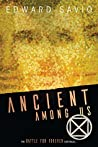 Ancient Among Us (Battle For Forever Book 2)