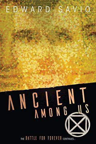 Ancient Among Us by Edward Savio