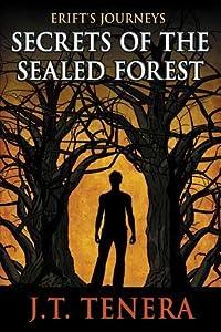 Erift's Journeys: Secrets of The Sealed Forest