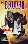 Batman Beyond, Volume 5: The Final Joke