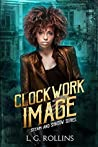 Clockwork Image (Steam and Shadow #3)
