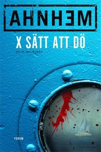X sätt att dö (Fabian Risk, #5)