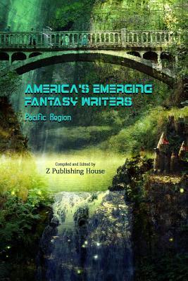 America's Emerging Fantasy Writers: Pacific Region