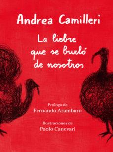 La liebre que se burló de nosotros by Andrea Camilleri