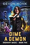 Dime a Demon (Ordinary Magic, #4)