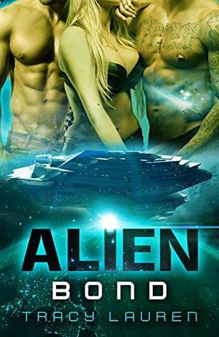 Alien Bond (The Alien Series, #4)