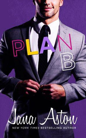 Plan B (Best Laid Plans, #2)