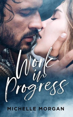 Work in Progress (Love in Progress, #1)