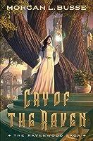 Cry of the Raven (The Ravenwood Saga, #3)