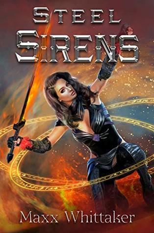 Steel Sirens: A High Fantasy Harem Adventure