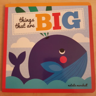 Things That Are Big by Natalie Marshall