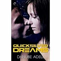 Quicksilver Dreams (Dreamwalkers, #1)