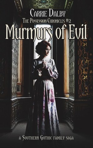 Murmurs of Evil (The Possession Chronicles Book 2)