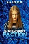 Shrewdest Faction: A Squad Treble Novel