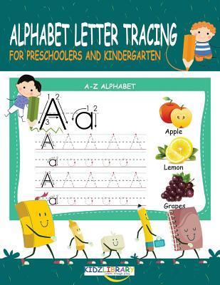 Alphabet Letter Tracing for Preschoolers and Kindergarten: Preschool