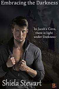 Embracing the Darkness (The Darkness, #3)